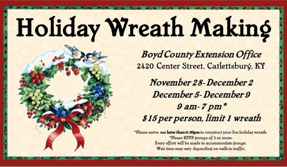 Holiday Wreath Making, November 28 thru December 2
