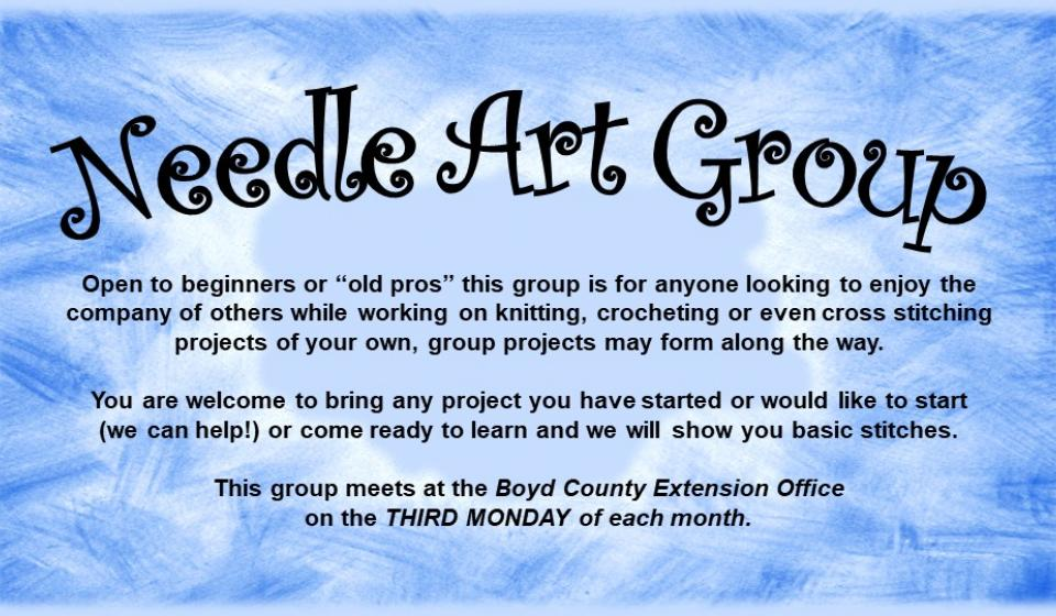 Needle Art Group, Meets Third Monday at Extension Office