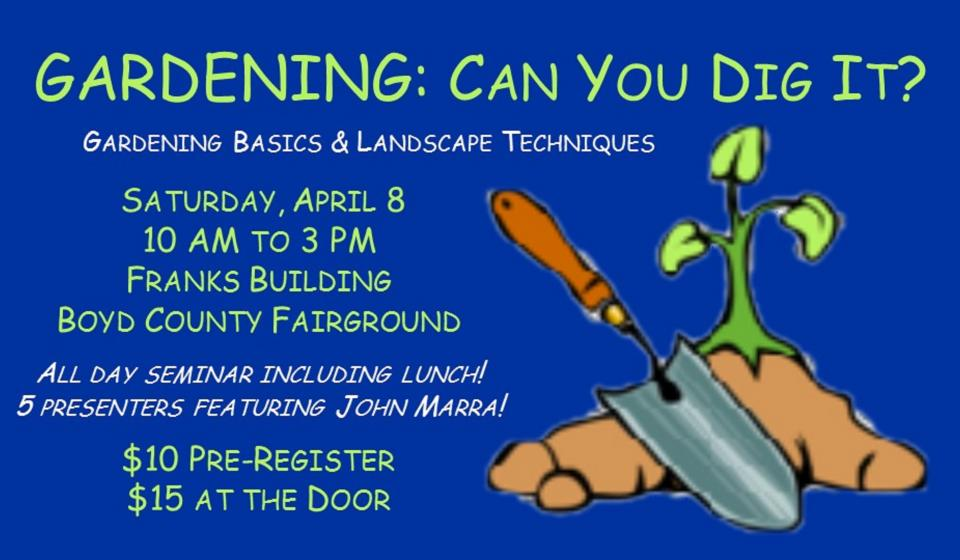 Gardening: Can You Dig It? April 8