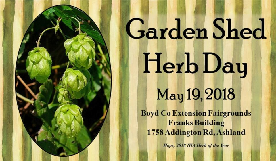 Garden Shed Herb Day...MARK YOUR CALENDARS!
