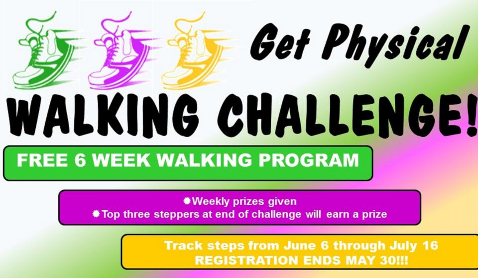 Get Physical Walking Challenge, June 6- July 16